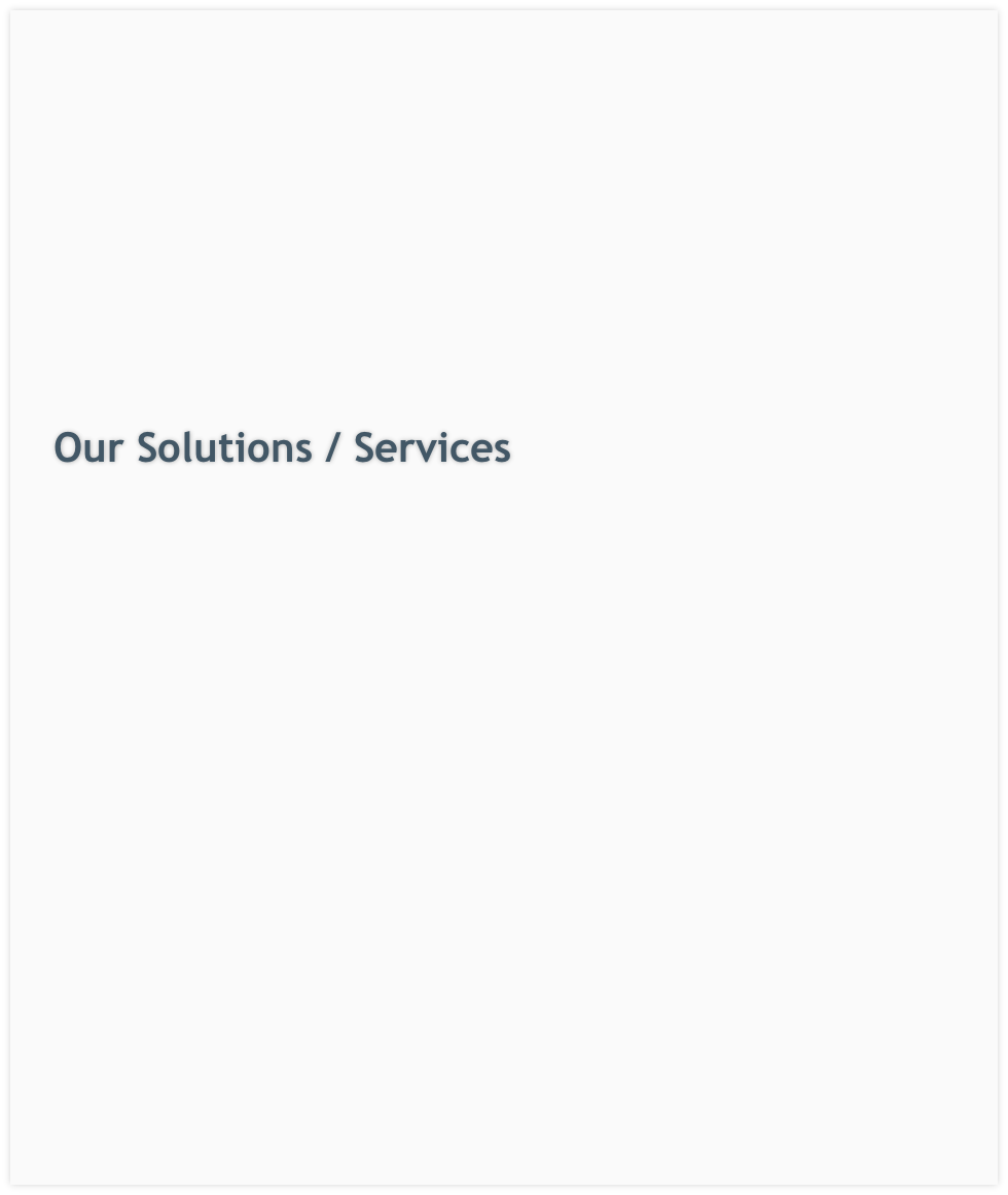 Our Solutions / Services